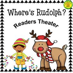 It's Christmas Eve and nobody knows where Rudolph is!This is an original readers theater about Santa's famous and most popular reindeer. C) and the elves do their best to find him just in time for Christmas Skits, Christmas Program, Preschool Christmas, Christmas Eve, Christmas Writing, Christmas Concert, Rustic Christmas, Guided Reading, Reading Aloud