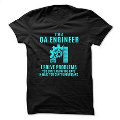 Love being — QA-ENGINEER T Shirt, Hoodie, Sweatshirts - customized shirts #fashion #clothing