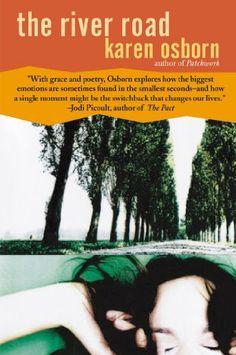 The River Road: A Novel by Karen Osborn. $8.16. Publisher: Harper Perennial (November 20, 2012). Author: Karen Osborn. 292 pages