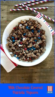 Milk Chocolate Covered Patriotic Popcorn » Skinny Sweets Daily