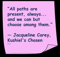 ♥ Jacqueline Carey ♥ ~ #Quote #Author #Choices