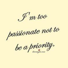 I'm too passionate
