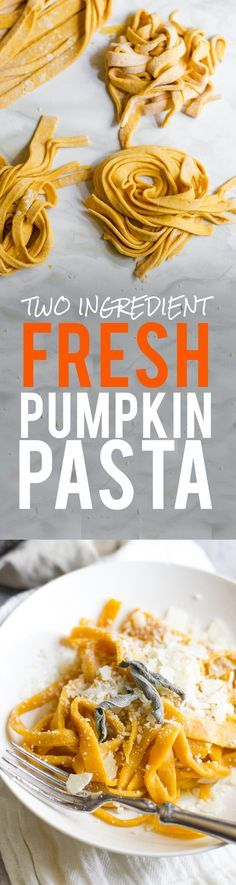 Two Ingredient Fresh Pumpkin Pasta