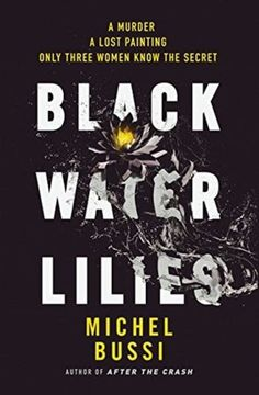 """Vicki Burger is still entranced with """"Black Water Lilies,"""" a literary mystery that takes place on the shores of the pond where Claude Monet once painted the water lilies."""