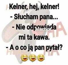 Weekend Humor, Memes, Haha, Funny, Pictures, Jokes, Polish Sayings, Language, Meme