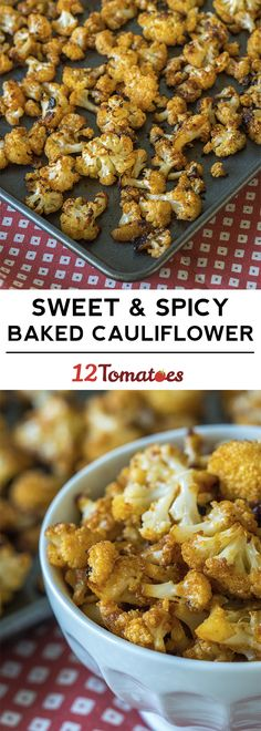 Sweet & Spicy Roasted Cauliflower