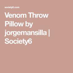 Venom Throw Pillow by jorgemansilla Venom, Throw Pillows, Home Decor, Toss Pillows, Decoration Home, Room Decor, Decorative Pillows, Decor Pillows, Scatter Cushions