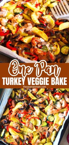Make a healthy, delicious meal in no time with this simple one pan turkey veggie bake! Perfect dinner for busy people! Easy Pasta Recipes, Easy Dinner Recipes, Easy Meals, Healthy Dinners, Sheet Pan Suppers, Sicilian Recipes, Mexica, Veggie Bake, One Pan Meals