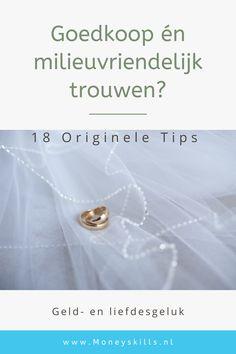 18 originele tips om goedkoop en milieuvriendelijk te trouwen Om, Tips, Counseling