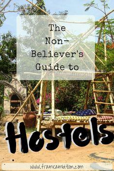 A beginner's guide to hostels ;) FrameAmbition.com