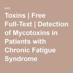 Detection of Mycotoxins in Patients with Chronic Fatigue Syndrome
