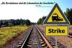 Revolutionen sind die Lokomotiven der Geschichte