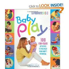 Gymboree Baby Play. Lots of great play activities to do with baby. Helps build sensory skills!