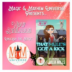 I'm Feathered, Cursed, and Mated to an Ass...Midnight Margaritas, anyone? Party like a Flock Star with That Mule's Got A Kick by Julia Mills Today! #MagicMayhemUniverse #ebook #pnr #UnleashTheMagic #NewRelease