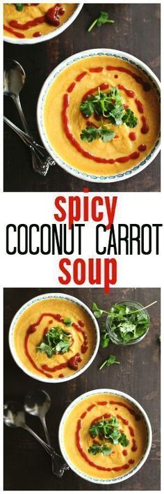 Coconut carrot soup recipe! A comforting sweet and spicy carrot soup with coconut milk and Sriracha. So good! - Rhubarbarians / vegetarian soup recipe / easy soup recipe / easy dinner recipe #soup #vegetariansoup #soup #souprecipes #vegetarian