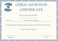 Child Adoption Certificates: 10 Free Printable And in Child Adoption Certificate Template – Amazing Certificate Template Ideas Free Pet Adoption, Step Parent Adoption, Graduation Certificate Template, Blank Certificate Template, Adoption Certificate, Voter Card, Adoption Papers, Aadhar Card, Memes En Espanol