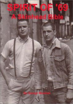 Spirit of A Skinhead Bible Used Book in Good Condition Dr. Martens, Libra, Punk Boy, Skinhead Fashion, Way Of Life, 4 Life, Youth Culture, Psychobilly, Teenage Years