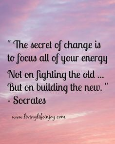Working with change not against it.