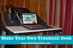 How to Make Your Own Treadmill Desk #DIY