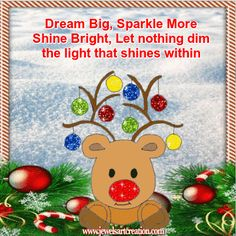 christmas animation, cute animation, Rudolph animation, shine bright, sparkle quotes, light within, positive quotes