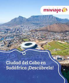 Ciudad del Cabo en Sudáfrica ¡Descúbrela!   Moderna, #cosmopolita y rodeada de un entorno #natural de gran valor, así es Ciudad del #Cabo. Una ciudad que sorprende y maravilla a partes iguales. #Destinos