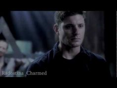 "Dean Winchester - ""I'm 90% crap....""   This is the best video.  Jensen at his best making us cry."