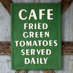 CAFE Fried Green Tomato Metal Sign