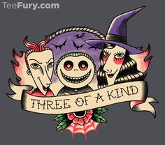 Three of a Kind by paulagarcia. Get yours here: http://www.teefury.com/?utm_source=pinterest&utm_medium=referral&utm_content=satisfiedwithyourscare%20threeofakind&utm_campaign=organicpost