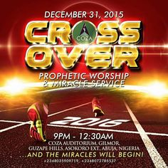 Crossover Service holds on Thursday 31-Dec-2015 by 9PM @ our auditorium, Guzape Hills, Asokoro Extension, Abuja.  Cross into the new year in grand style.  #ThanksLiving
