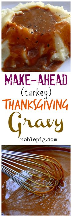 Make-Ahead Turkey Thanksgiving Gravy - no need to go crazy at the last minute : NoblePig Thanksgiving Gravy, Thanksgiving Recipes, Fall Recipes, Holiday Recipes, Thanksgiving 2016, Thanksgiving Sides, Delicious Recipes, Roasted Turkey, Roasted Chicken