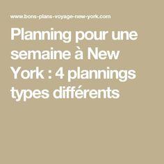 Planning pour une semaine à New York : 4 plannings types différents