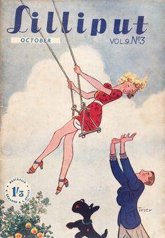 """Push me, my love!"" ~ 'Lilliput' magazine cover, October 1941."