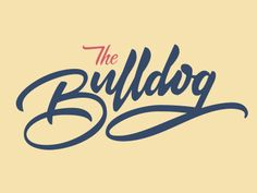 The Bulldog by Chase Turberville