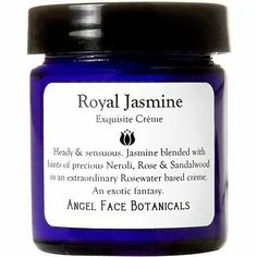 Jasmine Exquisite Facial Crème 1.6 oz by Angel Face Botanicals. Save 11 Off!. $25.00. Royal Jasmine Exquisite Moisture Crème  An exotic fantasy of heady & sensuous Jasmine.  Decadently scented with masses of Jasmine blended with hints of precious Neroli, Rose & Sandalwood in an extraordinary Rosewater based cream. Jasmine, the King of Flowers, has long been known as an emblem of love.  Essential Oil Highlights:  Neroli, or Orange Blossom Essential Oil comes from the precious flowers of t...