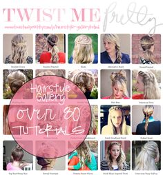 Twist Me Pretty: Hairstyle Gallery ...so many awesome tutorials!