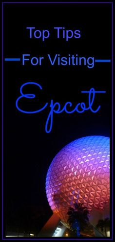 My Top Tips for visiting Epcot, and why it is my favourite Walt Disney World Park. The perfect Family Holiday/Vacation @visitorlando