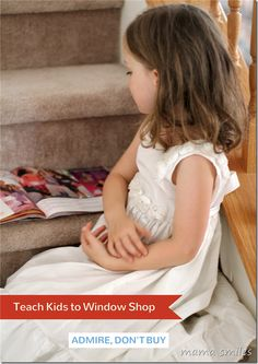 Teach kids to window shop - it's a great life skill for kids to have, knowing how to admire without buying. The great thing with the tips in this post is that even doing ONE of the five recommendations will make a big difference!
