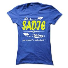 its a SADIE Thing You Wouldnt Understand ! - T Shirt, H - #shirt #matching shirt. LOWEST PRICE => https://www.sunfrog.com/Names/its-a-SADIE-Thing-You-Wouldnt-Understand--T-Shirt-Hoodie-Hoodies-YearName-Birthday-33279761-Ladies.html?68278