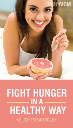 When you feel hunger pains, fight them in a healthy way with these tips!