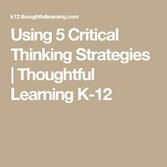 best Inquiry Learning   Critical Thinking Skills     st     Pinterest
