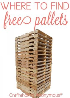 I was wondering where people get all these pallets for these craft projects lol!