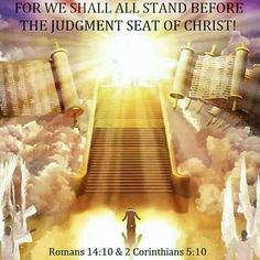 2 Corinthians For we must all appear before the judgement seat of Christ; that every one may receive the things done in his body, according to that he hath done, whether it be good or bad. Image Jesus, Jesus Christ Images, Jesus Art, Jesus Is Coming, Biblical Art, Jesus Pictures, Jesus Is Lord, The Kingdom Of God, Spiritual Inspiration