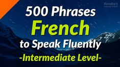500 Slightly Long French Phrases to Speak Fluently (Intermediate Level) - YouTube French Phrases, Language School, France, French Language, The Creator, Learning, Youtube, Learn French, Quotes In French