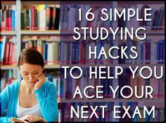 16 Simple Studying Hacks To Help You Ace Your Next Exam        Repinned by Chesapeake College Adult Ed. We offer free classes on the Eastern Shore of MD to help you earn your GED - H.S. Diploma or Learn English (ESL).  www.Chesapeake.edu