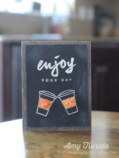 Tsuruta Designs: September Papertrey Ink Blog Hop: Enjoy your day!