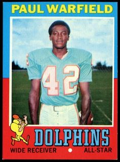 1971 Paul Warfield - I want to hang this in the boys room or our basement! Oakland Raiders Football, Nfl Football Players, Football 101, Football Trading Cards, Football Cards, Football Officials, Nfl Miami Dolphins, School Football, Vintage Football