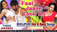 Faat Jaaye  Choli Ho - Bhojpuri Hot & Sexy Songs   Superhit Bhojpuri Vid...