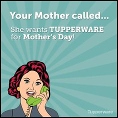 Let me help make your Mother happy! Ordering online is easy and #Tupperware has everything she needs!