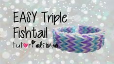 EASY Triple Fishtail Rainbow Loom Tutorial