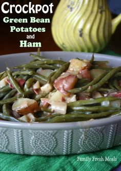 Creamy Crockpot Green Beans Potatoes and Ham  Ingredients cut in half for smaller amount - 2 lbs potatoes, quartered - 1 lb fresh green beans - 2 cans (10.75 oz), undilute...